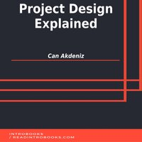Project Design Explained - Can Akdeniz