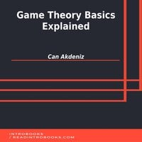 Game Theory Basics Explained - Can Akdeniz