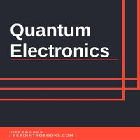 Quantum Electronics - Introbooks Team