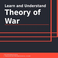 Learn and Understand Theory of War - Introbooks Team