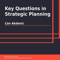 Key Questions in Strategic Planning - Can Akdeniz