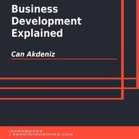 Business Development Explained - Can Akdeniz