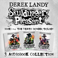 Skulduggery Pleasant: Audio Collection Books 4–6: The Death Bringer Trilogy – Dark Days, Mortal Coil, Death Bringer - Derek Landy