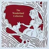 The Wonderland Collection (Seasons Edition -- Summer) - Lewis Carroll