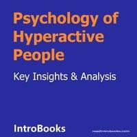 Psychology of Hyperactive People - Introbooks Team
