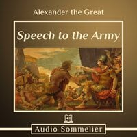 Speech to the Army - Alexander the Great