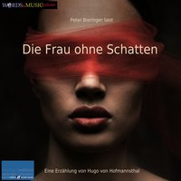 Die Frau ohne Schatten - Hugo von Hofmannsthal
