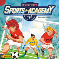 Sports Academy - Folge 01: Fußballträume - Diverse Autoren