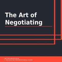 The Art of Negotiating - Introbooks Team