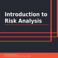 Introduction to Risk Analysis - Introbooks Team