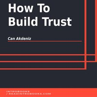 How To Build Trust - Can Akdeniz