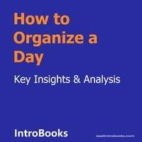 How to Organize a Day - Introbooks Team