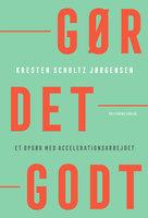 Gør det godt - Kresten Schultz-Jørgensen