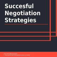 Succesful Negotiation Strategies - IntroBooks