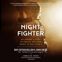 Night Fighter: An Insider's Story of Special Ops From Korea to SEAL Team 6 - Charles W. Sasser, William H. Hamilton