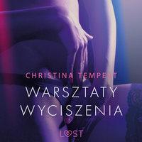 Warsztaty wyciszenia - opowiadanie erotyczne - Christina Tempest