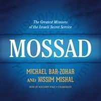 Mossad - Michael Bar-Zohar, Nissim Mishal