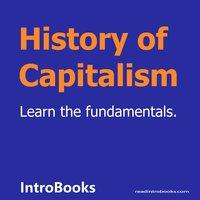 History of Capitalism - Introbooks Team