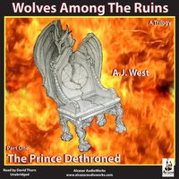 The Prince Dethroned - A. J. West