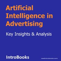 Artificial Intelligence in Advertising - Introbooks Team