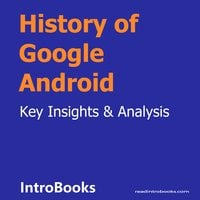 History of Google Android - Introbooks Team
