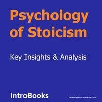 Psychology of Stoicism - Introbooks Team