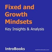 Fixed And Growth Mindsets - Introbooks Team