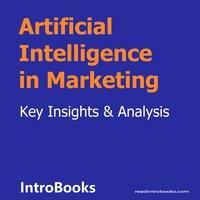 Artificial Intelligence in Marketing - Introbooks Team