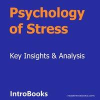Psychology of Stress - Introbooks Team