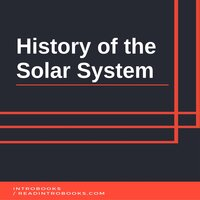 History of the Solar System - Introbooks Team