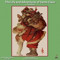The Life and Adventures of Santa Claus - L Frank Baum