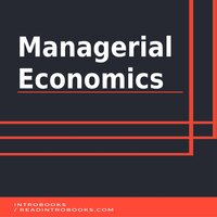 Managerial Economics - Introbooks Team