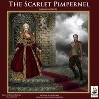 The Scarlet Pimpernel - Emma Orczy
