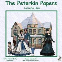 The Peterkin Papers - Lucretia P. Hale