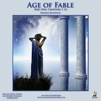 The Age of Fable Part 1 - Thomas Bulfinch