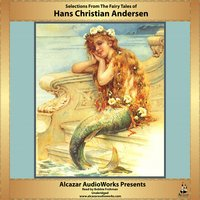Selections from the Fairy Tales of Hans Christian Andersen - Hans Christian Andersen