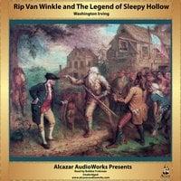Rip Van Winkle and The Legend of Sleepy Hollow - Washington Irving