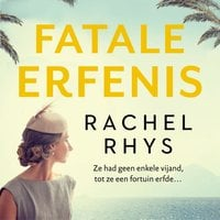 Fatale erfenis - Rachel Rhys