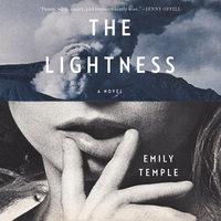 The Lightness: A Novel - Emily Temple