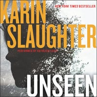 Unseen: A Novel - Karin Slaughter