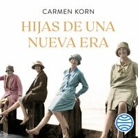 Hijas de una nueva era - Carmen Korn