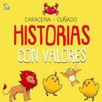 Historias con valores - 2 - Caracena Cuñado