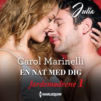 En nat med dig - Carol Marinelli