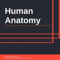 Human Anatomy - Introbooks Team