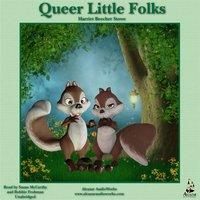 Queer Little Folks - Harriet Beecher Stowe