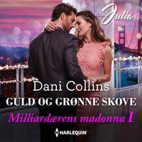Guld og grønne skove - Dani Collins