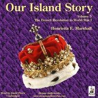 Our Island Story Vol. 5 - Henrietta Elizabeth Marshall