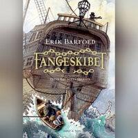 Fangeskibet - Erik Barfoed