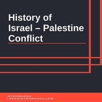 History of Israel – Palestine Conflict - Introbooks Team