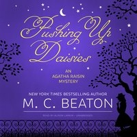Pushing Up Daisies - M.C. Beaton